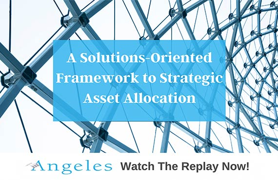 WEBINAR REPLAY - A SOLUTIONS-ORIENTED FRAMEWORK TO STRATEGIC ASSET ALLOCATION